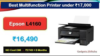 3 Best #Epson Printer under 17000 Rupees {हिंदी में} | L4160 | L5190 | L4150