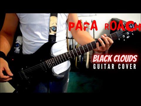 Papa Roach - Black Clouds (Guitar Cover)