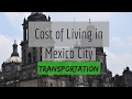 Cost of Living in Mexico City - Transportation