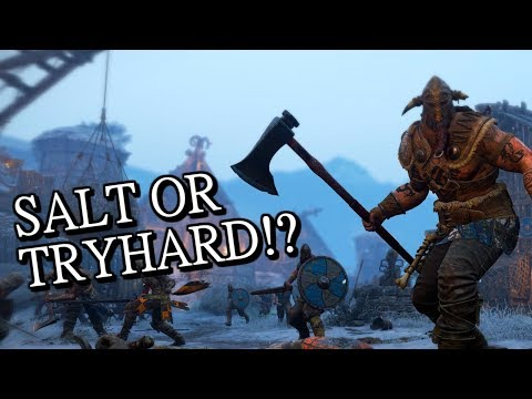 For Honor - Tryhards or Salty? - Season 5 |