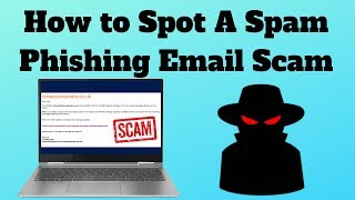 How to Spot A Spam Phishing Email Scam