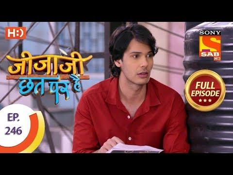 Jijaji Chhat Per Hai - Ep 246 - Full Episode - 13th December, 2018 thumbnail