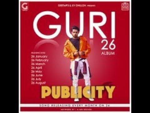 GURIPUBLICITY Full Song Dj FlowSatti DhillonLatest Punjabi Songs 2018Geet MP3