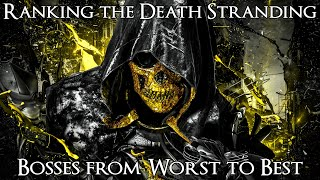 Ranking the Death Stranding Bosses from Worst to Best