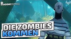 Die Zombies kommen - ♠ Pandemic Express - Zombie Escape #001 ♠ - Deutsch German - Dhalucard