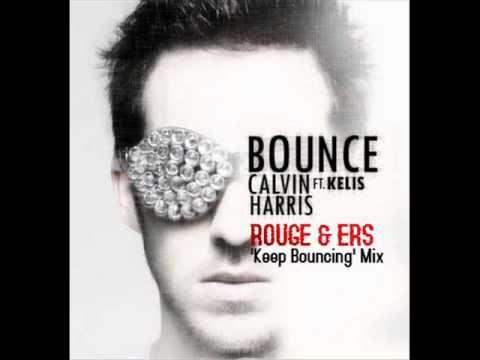 Calvin Harris fea. Kelis - Bounce (Rouge & Ers 'Keep Bouncing' Mix)