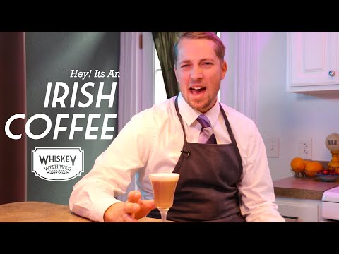 Irish Coffee | Whiskey With Wes