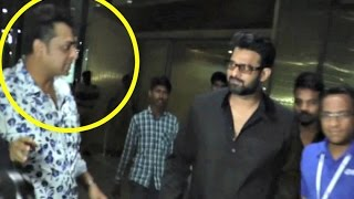 Prabhas Angry On Fans In Airport