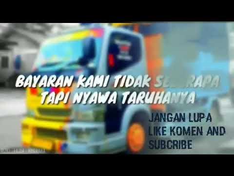 Kata Kata Mutiara Sopir Truk Cabe Youtube
