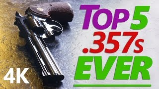 4K: The Real Top Five .357 Magnum Revolvers ★ G.O.A.T. Edition ★