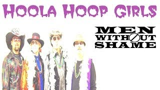"""Girls Gone Hula Hoopy"" Hula Hoop Contest - Men Without Shame Band"