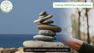 Making SPACE For Mindfulness