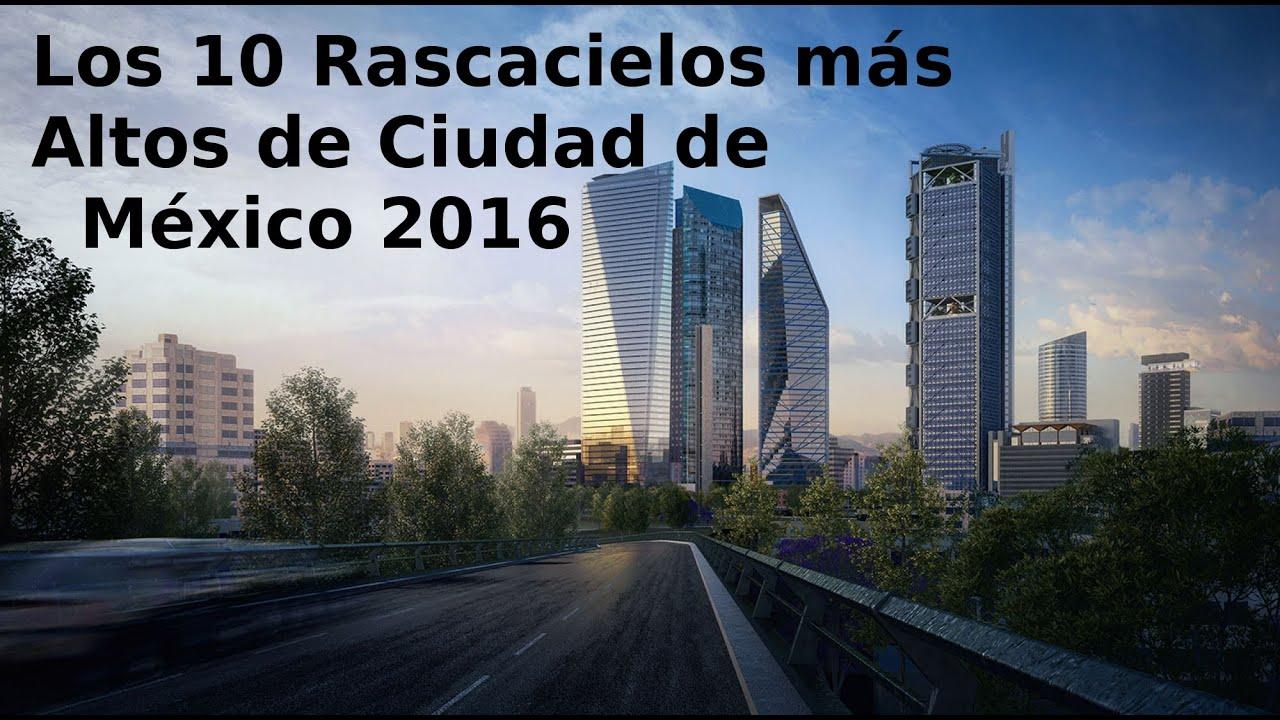 los rascacielos ms altos de ciudad de mxico