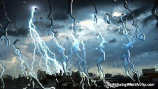 Repeat youtube video Thunderbolt & Lightning, Very Very (Soothing) | Rain and Thunder Sounds for Sleeping | White Noise