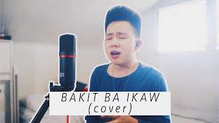 BAKIT BA IKAW - Michael Pangilinan (cover) Karl Zarate