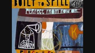 Built to Spill - Happiness