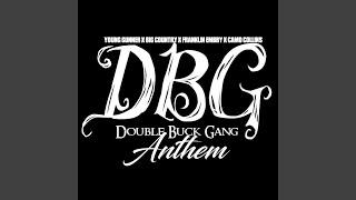 Double Buck Gang Anthem