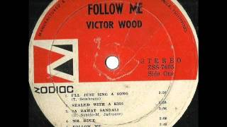 Sealed With A Kiss-Victor Wood-Lp
