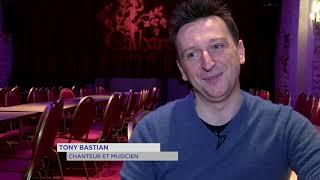 Portrait : Tony Bastian, la passion du cabaret et de la scène