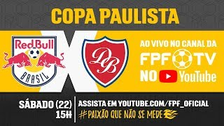 Red Bull 3 x 1 Desportivo Brasil - Copa Paulista 2018
