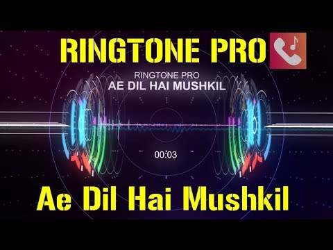 Ae Dil Hai Mushkil Romantic Ringtone for Mobile || RINGTONE PRO || Free Ringtone