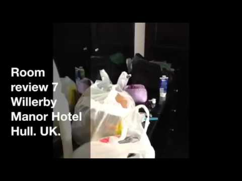 Hotel Room Review    Willerby Manor Hotel   Hull, UK