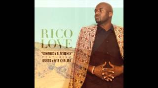 Rico Love ft. Usher & Wiz Khalifa - Somebody Else Remix