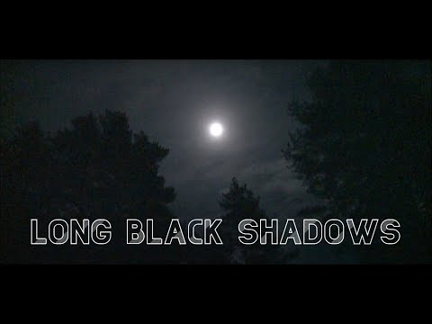 Video release - Long Black Shadows