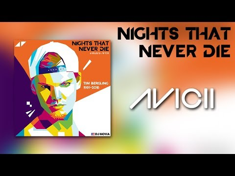 Nights that Never Die - A Tribute to Avicii (prod. by DJ Hova)
