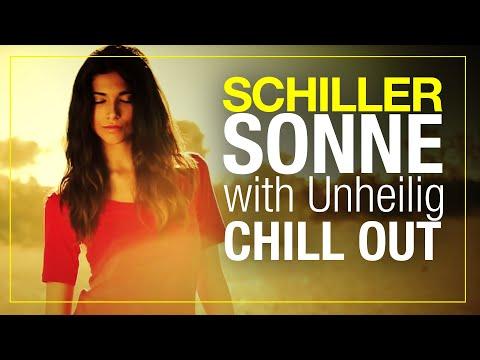 SCHILLER mit UNHEILIG |SONNE |SCHILL-OUT VERSION