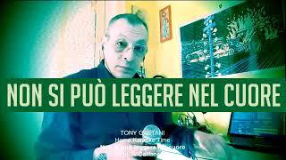 Tony Gaetani - Non si può leggere nel cuore (di F. Califano) Home Karaoke