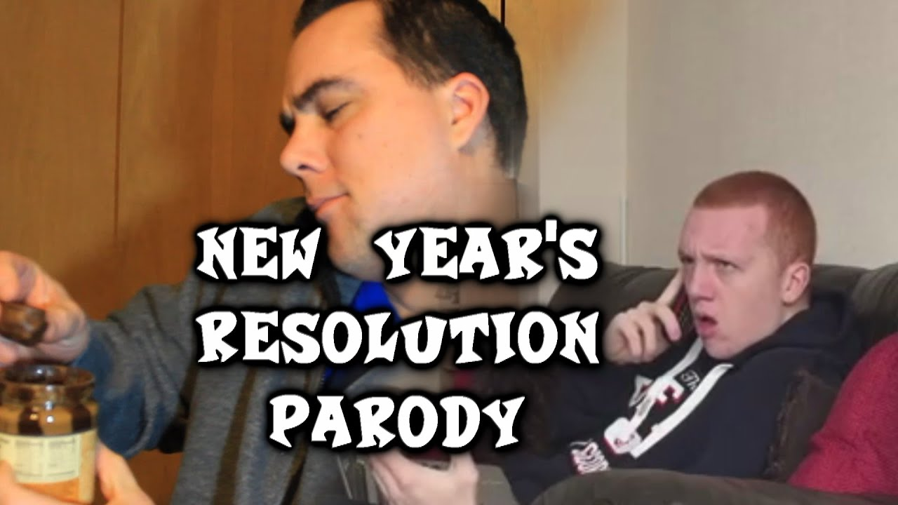 New Year's Resolution Parody - The Collab That Never ...