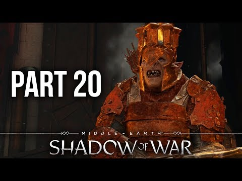 MIDDLE EARTH SHADOW OF WAR Gameplay Walkthrough Part 20 - FINAL FORTRESS BATTLE