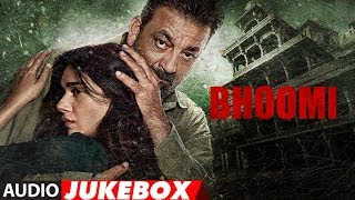 Bhoomi Full Album | Audio Jukebox | Sanjay Dutt, Aditi Rao Hydari | Sachin-Jigar