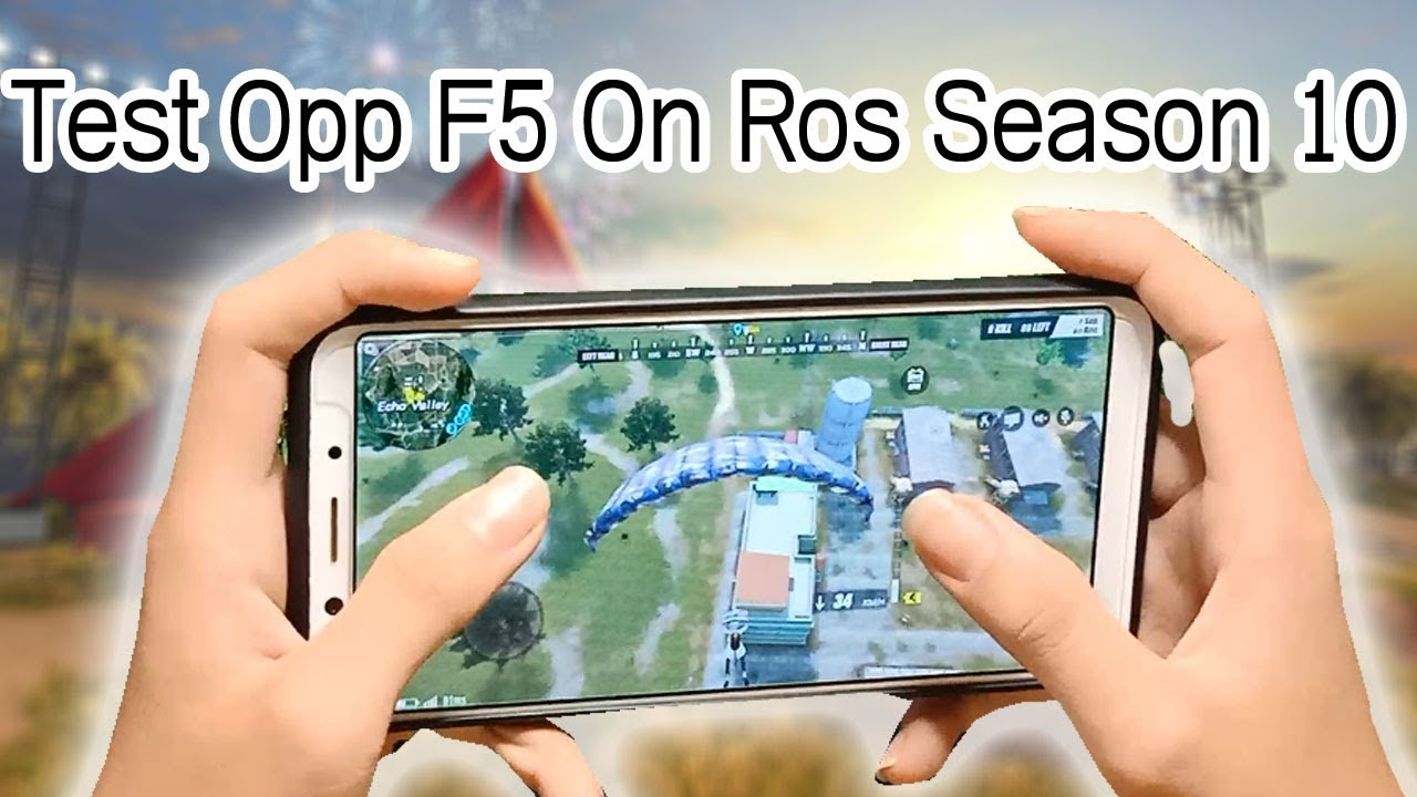 Test Oppo F5 On Ros Season 10 / Rules Of Survival | Mobile Arch