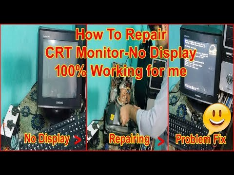 How To Repair Crt Monitor No Display