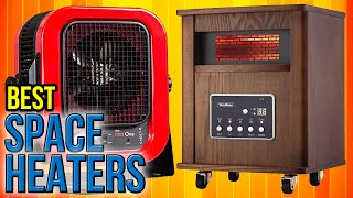 10 Best Space Heaters 2017