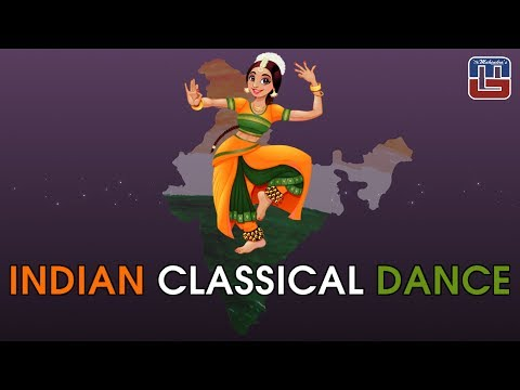 CLASSICAL DANCES OF INDIA | GENERAL KNOWLEDGE | ALL COMPETITIVE EXAMS