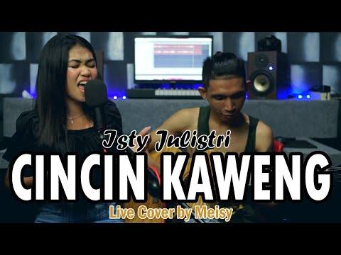 Meisy - CINCIN KAWENG (Isty Julistry Cover) Live Cover