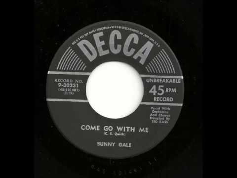 Come Go With Me - Sunny Gale
