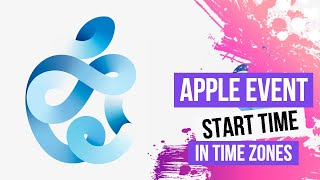 Apple Event Start Time In Time Zones September 15
