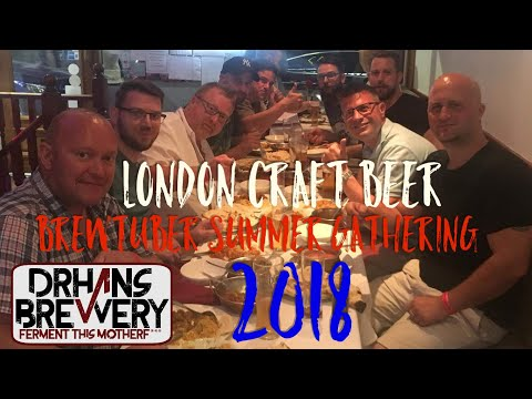 London craft beer festival 2018 & brewtube summer gathering