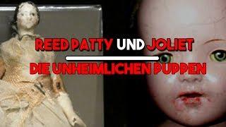 Reed Patty und Joliet the Doll - Die gruslige Hintergrundgeschichte - FaktenVideo