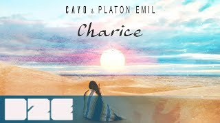 Cayo & Platon Emil - Charice (Official Audio)