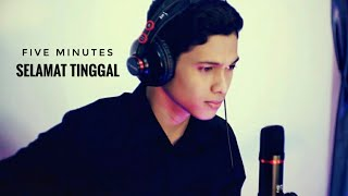 Five Minutes - Selamat Tinggal Cover by Eja Teuku