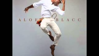 Repeat youtube video Aloe Blacc- The Man