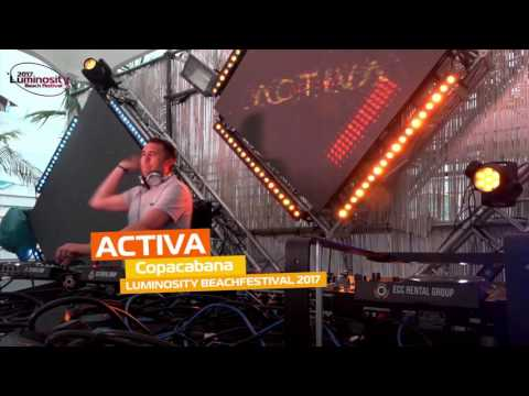 Activa [FULL SET] @ Luminosity Beach Festival 25-06-2017