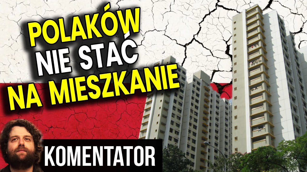 Zwykłych Polaków NIE STAĆ na Mieszkanie bo Ceny Wzrosły Tak Bardzo - Analiza Komentator Dom Warszawa