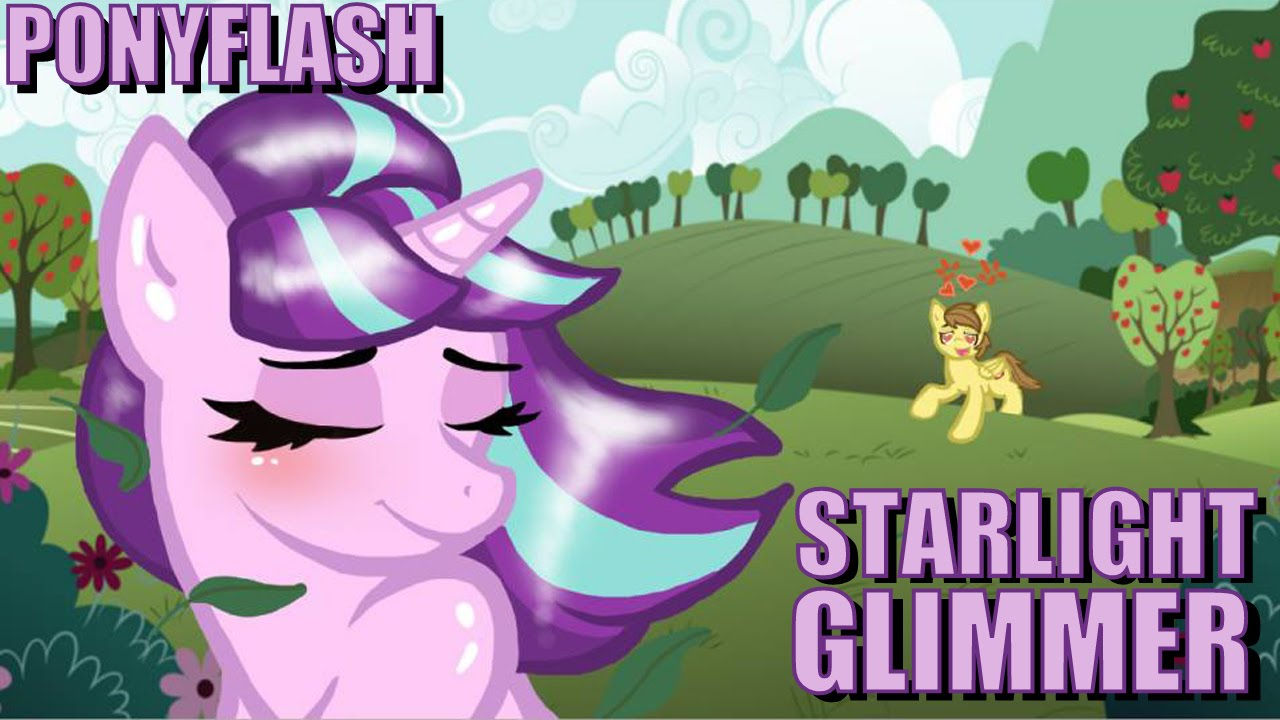 My little pony mlp ponyflash starlight glimmer youtube