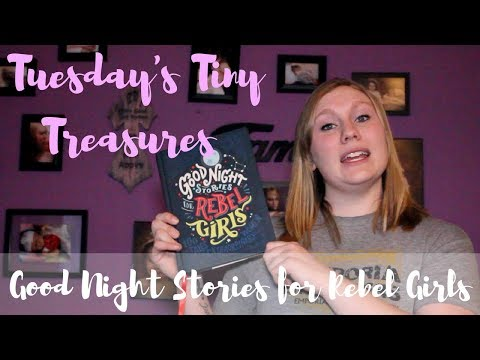 tuesday's-tiny-treasures-|-good-night-stories-for-rebel-girls